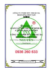 Báo cáo giám sát môi trường định kỳ 06 tháng đầu năm 2015 công ty TNHH mtv thuộc da rostaing Việt Nam