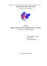 Đồ án Phần mềm quản lí điểm bằng Access