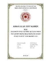 Đề tài Giải pháp nâng cao hiệu quả giao dịch tác quyền trong hoạt động xuất bản ở Việt Nam từ năm 2004 đến nay