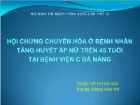 Hội chứng chuyển hóa ở bệnh nhân tăng huyết áp nữ trên 45 tuổi tại bệnh viện C Đà Nẵng