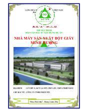 Thuyết minh Báo cáo đầu tư xây dựng dự án nhà máy sản xuất bột giấy Minh Hương