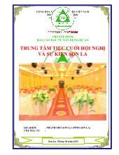 Thuyết minh Báo cáo đầu tư xây dựng dự án trung tâm tiệc cưới hội nghị và sự kiện Sơn La