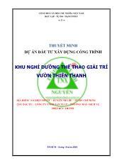 Thuyết minh dự án Đầu tư xây dựng công trình khu nghỉ dưỡng thể thao giải trí vườn Thiên Thanh