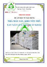 Thuyết minh dự án đầu tư xây dựng nhà máy sấy, kho tồn trữ, xay xát lúa gạo xuất khẩu